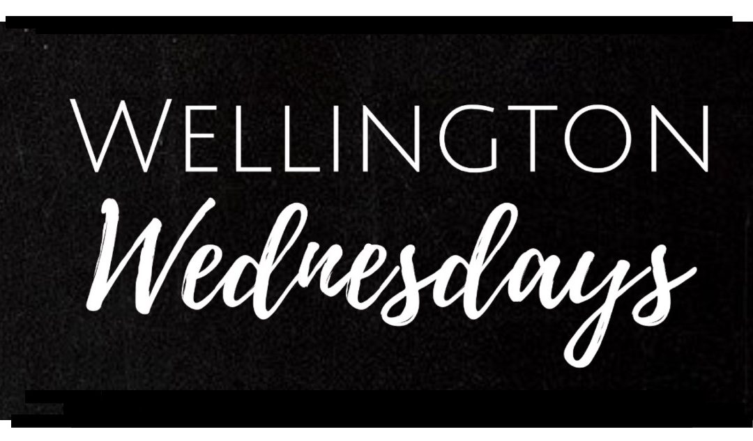 Wellington Wednesdays