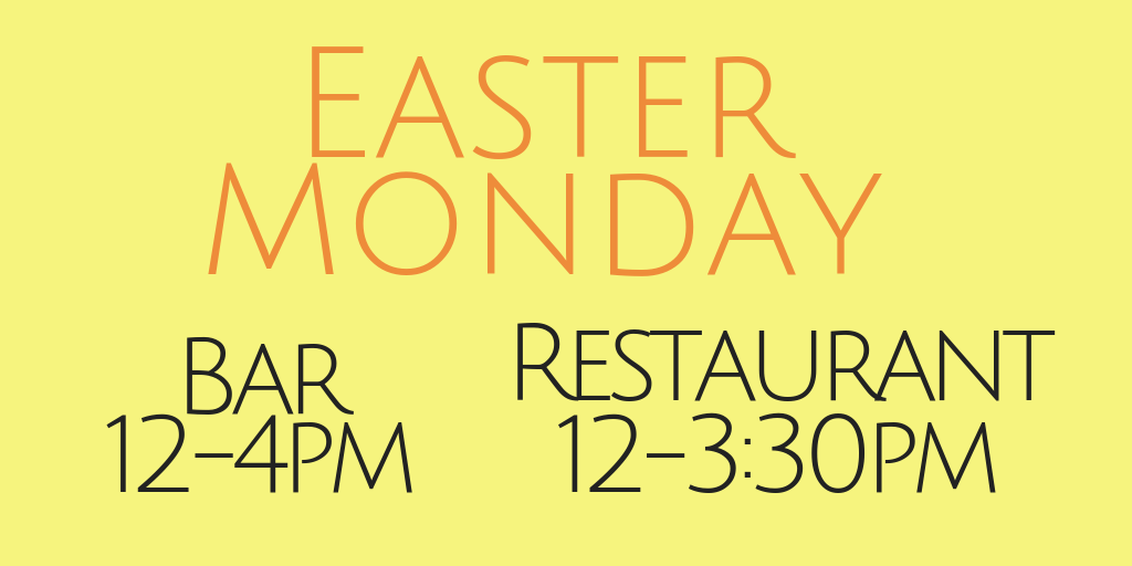 We are open on Easter Monday!