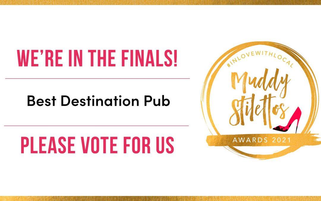 We're in the Muddy Stilettos Final!!